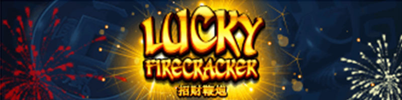 Play Lucky Firecracker this weekend and 10 lucky players will be chosen each day to receive 100 USD - view