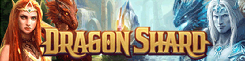 Pelaa Dragon Shard WIN 100 EUR
