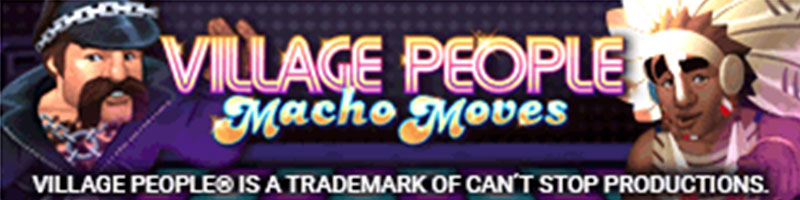 Play Village People Macho Moves Slot and WIN 100 - view