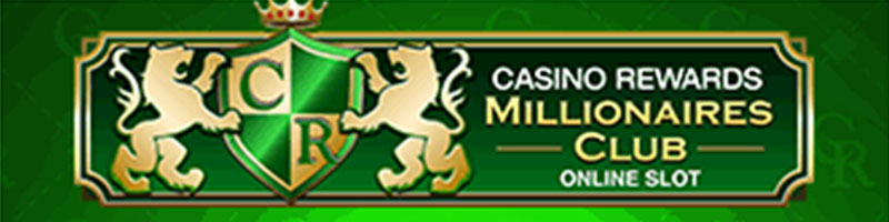 Play Casino Rewards Millionaires Club WIN 100 - view