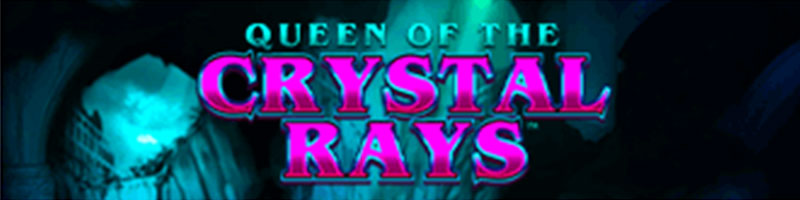 Play Queen of the Crystal Rays WIN 100 - view