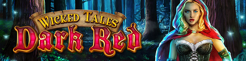 Play Wicked Tales Dark Red and WIN 100 - view