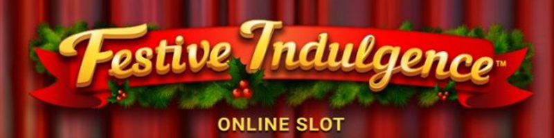 Play Festive Indulgence and WIN 100 - view