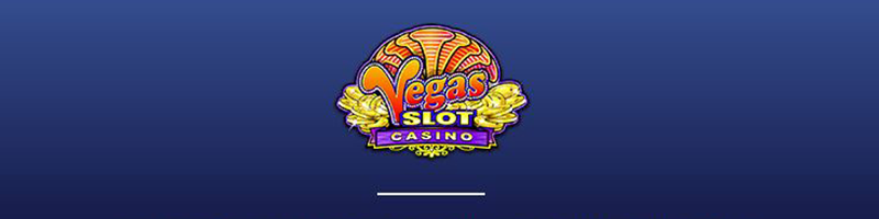 Get Started at Vegas Slot Casino With a 700 EUR Welcome Bonus - view